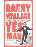 Yes Man - A Book About Saying Yes