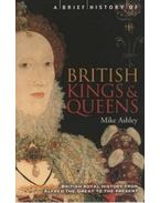 A Brief Guide to British Kings & Queens