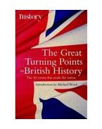 The Great Turning Points in British History