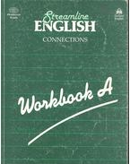 Streamline English Connections - Workbook A