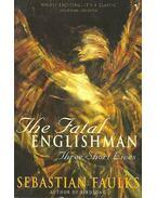 The Fatal Englishman - Three Short Lives