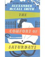 The Comfort of Saturdays - McCall Smith, Alexander