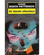 Un témoin silencieux - Patterson, Richard North