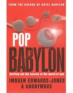 Pop Babylon - Sniffing out the secrets of the world of pop