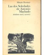 Las dos Soledades de Antonio Machado