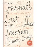 Fermat's Last Theorem - The story of a riddle that confounded the world's greatest minds for 358 years