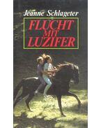 Flucht mit Luzifer