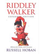 Riddley Walker - Expanded Edition