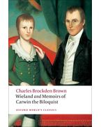 Wieland; or The Transformation, and Memoirs of Carwin, The Biloquist