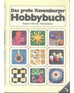 Das große Ravensburger Hobbybuch