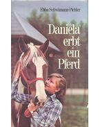 Daniela erbt ein Pferd