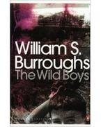 The Wild Boys: A Book of the Dead