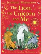 The Lion, The Unicorn and Me