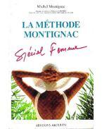 La méthode Montignac - Spécial Femme