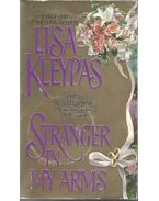 Stranger in My Arms - Lisa Kleypas