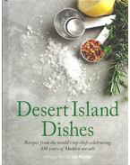 Desert Island Dishes - Recipes from the world's top chefs celebrating 130 years of Maldon sea salt