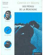 Contes et Récits Des Héros de la Montagne