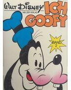Ich Goofy  - Band 2