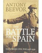 The Battle for Spain  - The Spanish Civil War 1936-1939