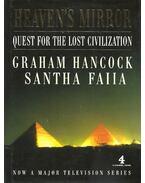Heaven's Mirror - Quest For the Lost Civilization