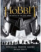 Official Movie Guide (The Hobbit: The Battle of the Five Armies) - Brian Sibley