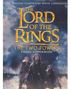 The Lord of the Rings : The Two Towers - Visual Companion