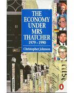 The Economy Under Mrs Thatcher 1979-1990