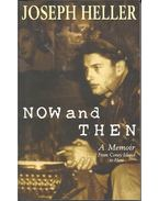 Now and Then - A Memoir