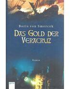 Das Gold der Veracruz