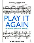 Play It Again - An Amateur Against the Impossible