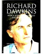 Richard Dawkins - How a scientist changed the way we think