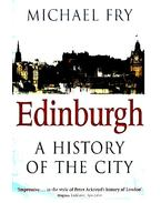 Edinburgh - A History of the City