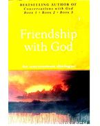 Friendship with God  - An uncommon dialogue