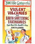 Violent Volcanoes - Earth-shattering Earthquakes