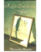 A Life Everlasting
