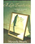 A Life Everlasting