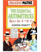 The Essential Arithmetricks