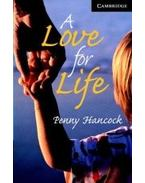 A Love for Life Level 6 Advanced Book with Audio CDs (3) Pack