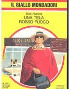 Una Tela Rosso Fuoco - Francis, Dick