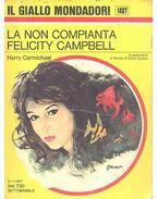 La non compianta Felicity Campbell
