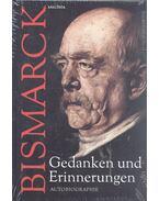 Gedanken und Erinnerungen - Autobiographie