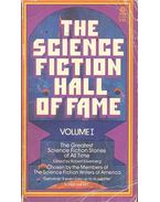 The Science Fiction Hall of Fame - Volume I - The Greatest Science Fiction Stories of All Time