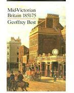 Mid-Victorian Britain 1851-75