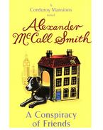 A Conspiracy of Friends - McCall Smith, Alexander