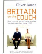 Britain on the Couch - How keeping up with the Joneses has depressed us since 1950