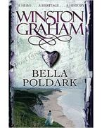 Bella Poldark: A Novel of Cornwall 1818-1820