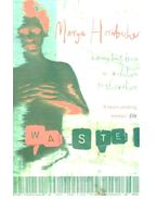 Wasted - a memoir of anorexia and bulimia