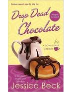 Drop Dead Chocolate