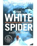 The White Spider  - The Classic Account of the Ascent of the Eiger