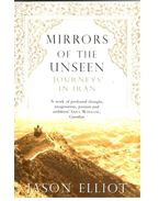 Mirrors of the Unseen - Journeys in Iran